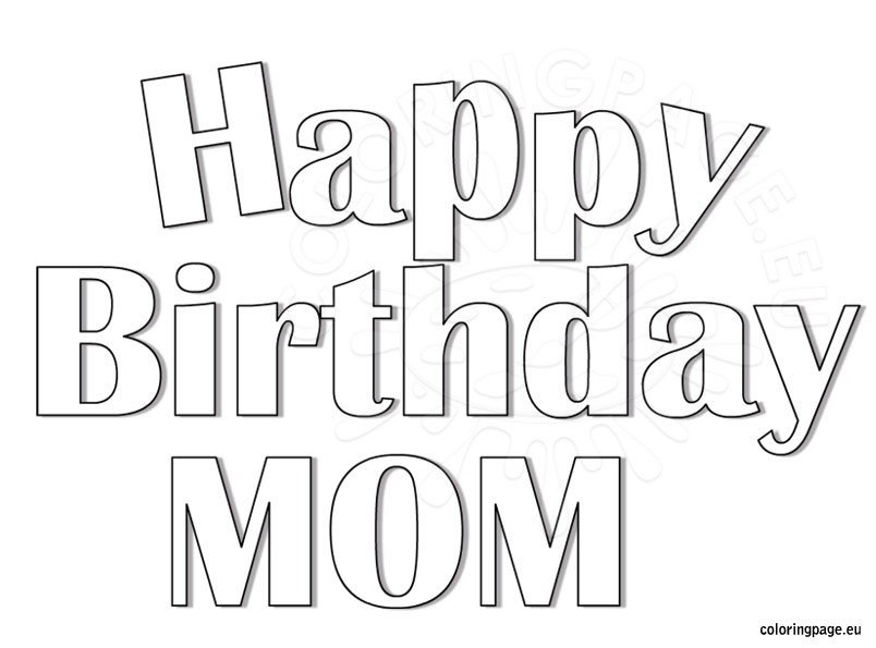Happy Birthday Mom coloring page - Coloring Page