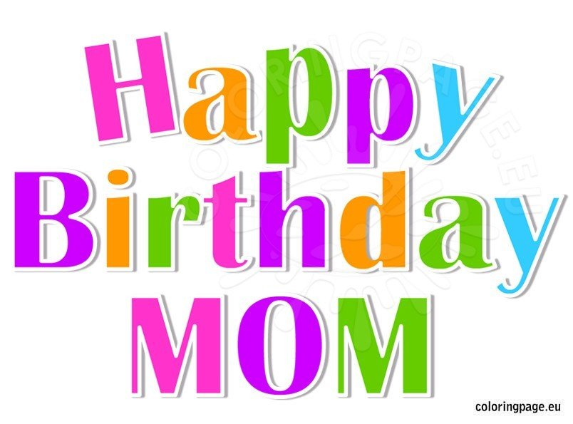 Happy Birthday Mom - Coloring Page