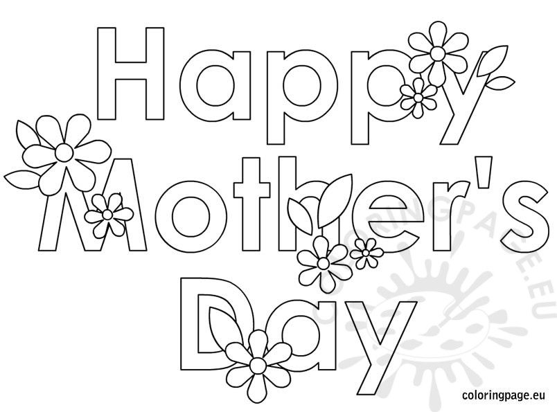 Happy Mathers Day Coloring Page Happy Mothers Day Coloring Pages