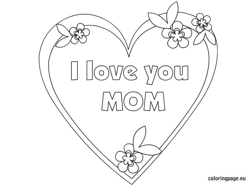 I love you mom coloring page for I love you coloring pages