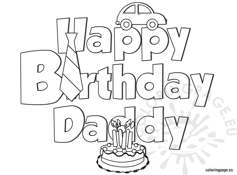 It is an image of Irresistible Happy Birthday Dad Coloring Sheet