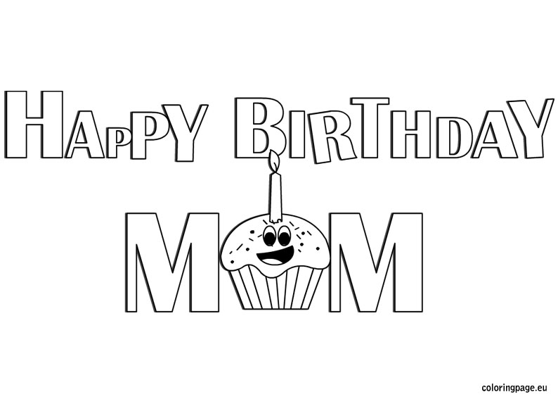 Happy birthday mom coloring for Happy birthday mommy coloring pages