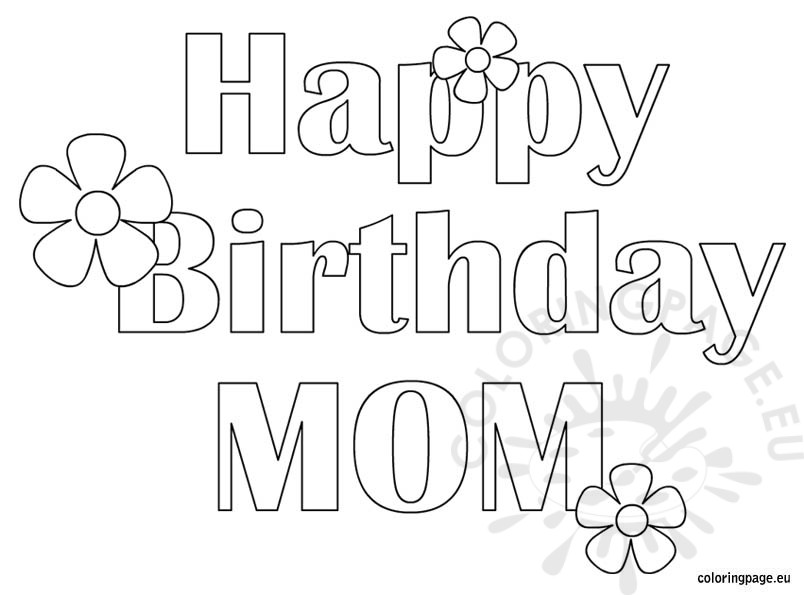 Happy Birthday Mom - Free coloring page
