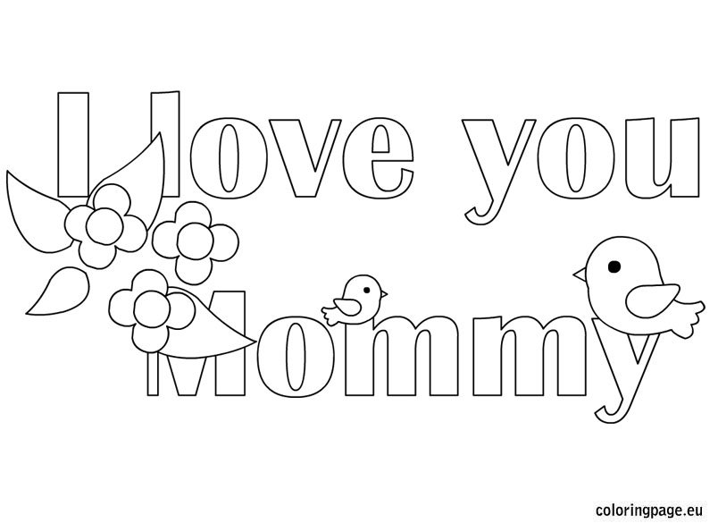 I love you mommy coloring page for I love you coloring pages