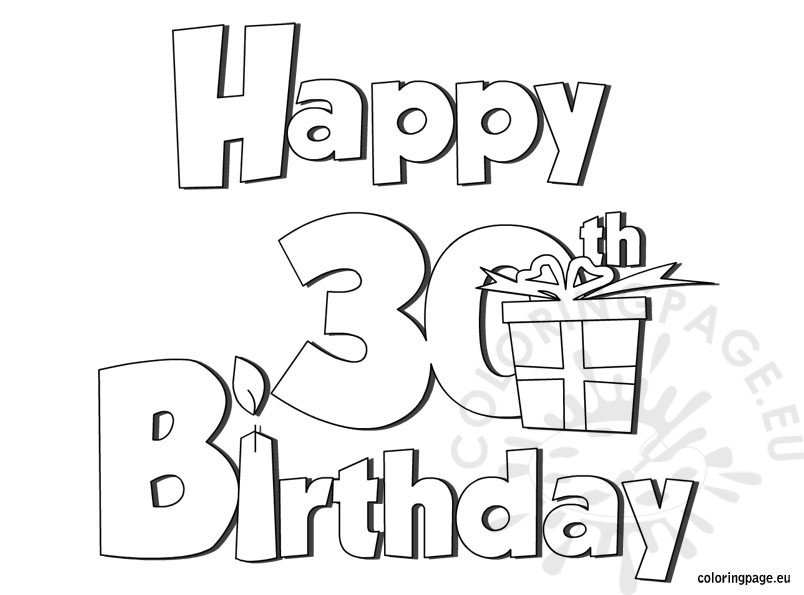 Happy 30 Birthday Coloring Page Coloring Page