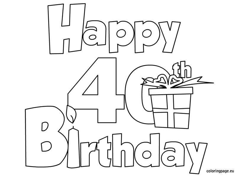 happy 40 birthday coloring page