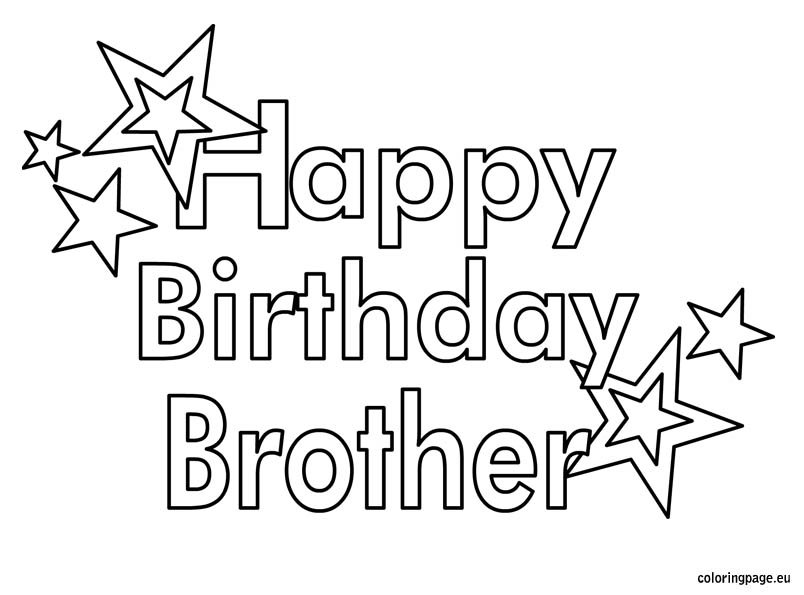 happy birthday brother coloring page - Coloring Pages For Happy Birthday
