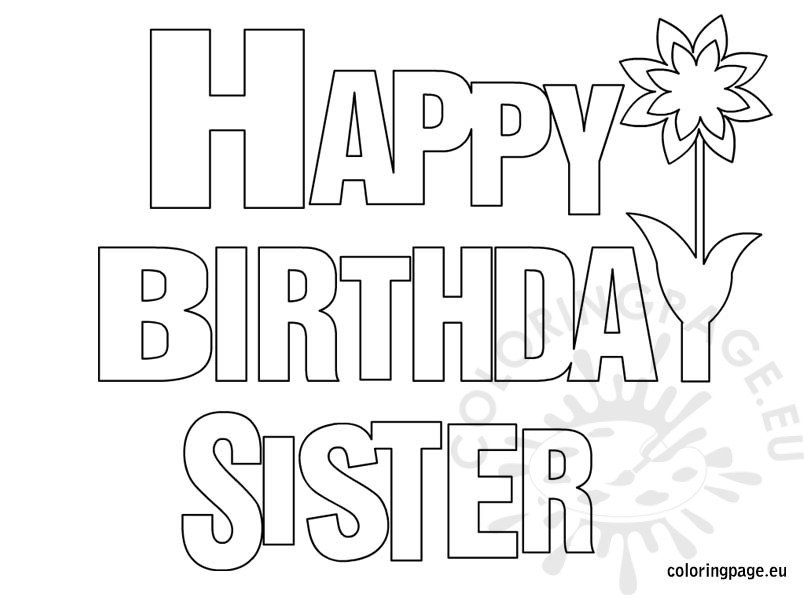 happy birthday sister coloring page - Coloring Pages For Happy Birthday