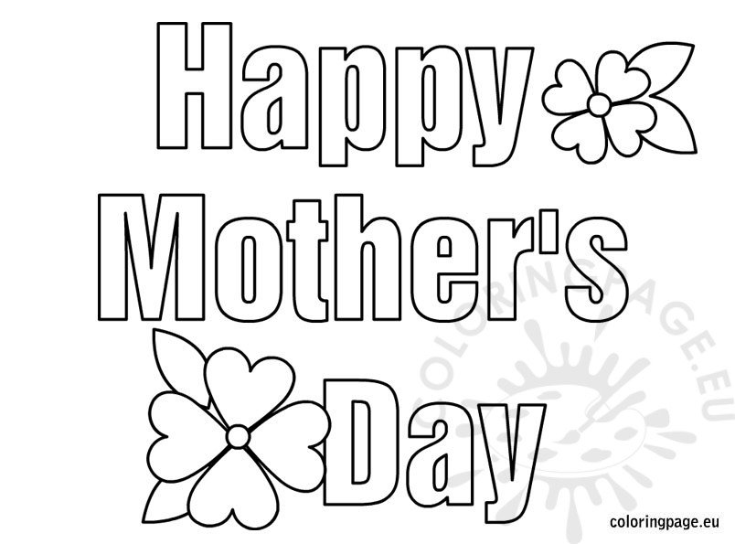 Happy Mother S Day Coloring Happy Mothers Day Coloring Pages