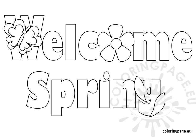 Spring Coloring Pages Welcome Spring Coloring Page