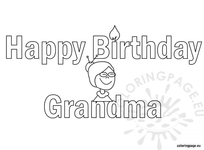 happy birthday grandma - Coloring Pages For Happy Birthday