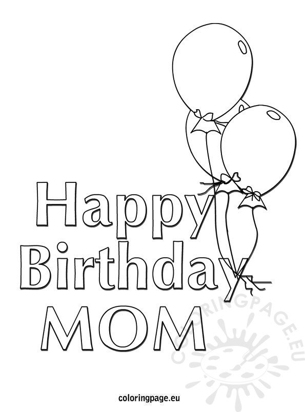 Happy birthday mom balloons coloring page for Happy birthday mommy coloring pages