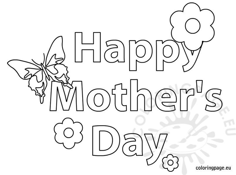happy mothers day coloring pages - happy mother 39 s day butterfly and flower coloring page