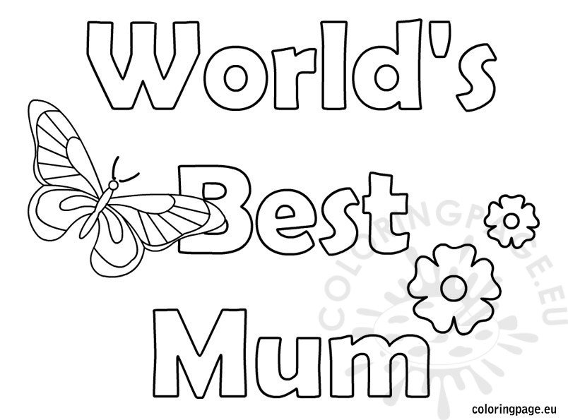 Mothers Day Worlds Best Mum Coloring Page