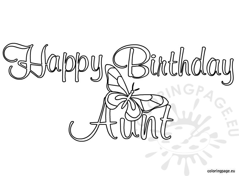 Happy Birthday Aunt coloring page - Coloring Page
