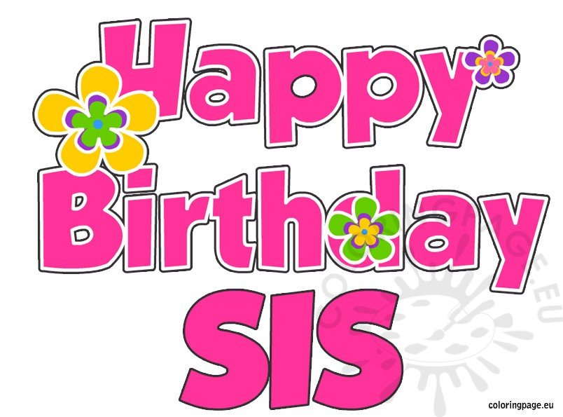 Happy birthday sis coloring page for Happy birthday coloring pages for sister