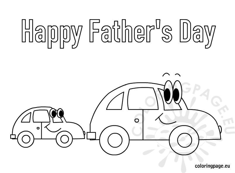 Happy Father S Day Cars Coloring Page Happy Fathers Day Coloring Pages