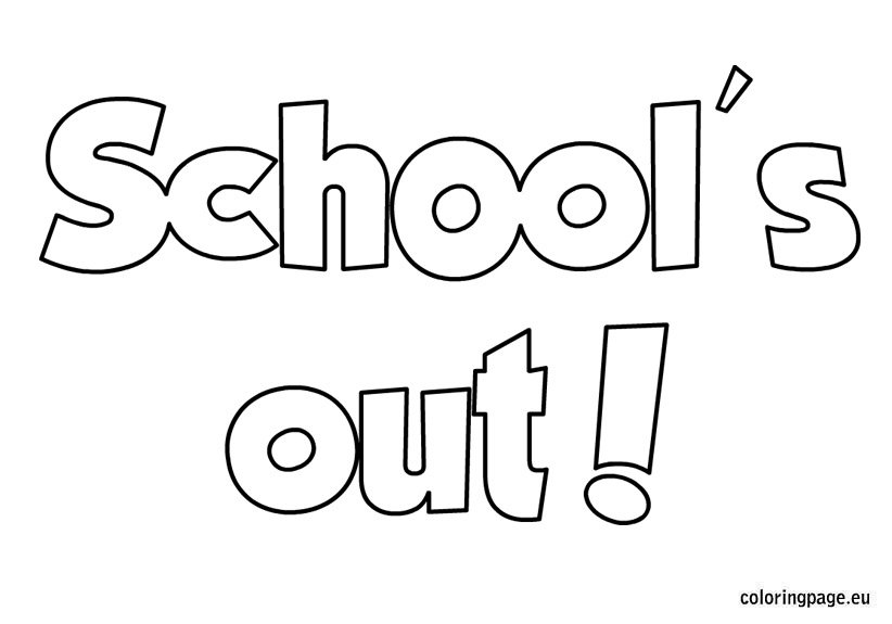 School S Out Coloring Sheet Coloring Page