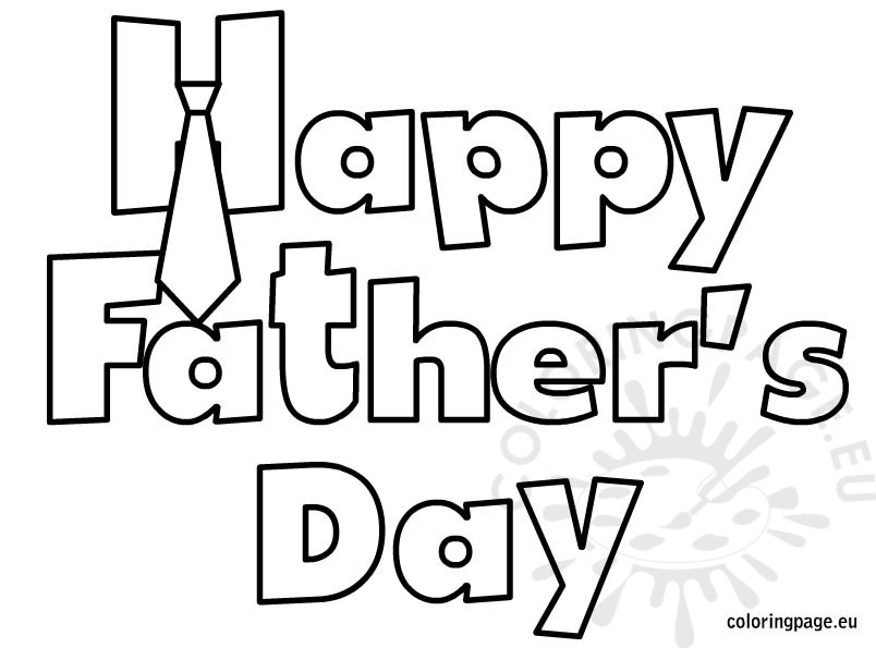 Happy Father S Day Coloring Sheet Happy Fathers Day Coloring Pages