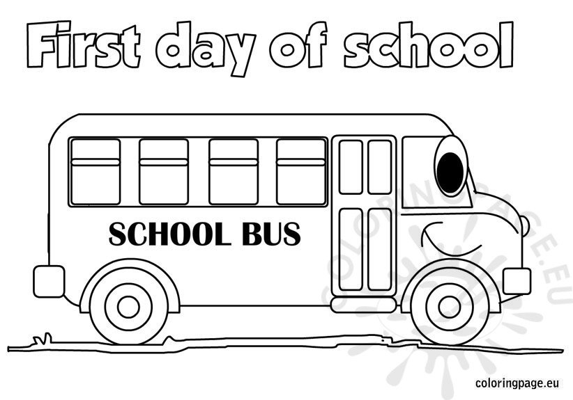 The First Day Of School Coloring Page Day Of School Coloring Pages