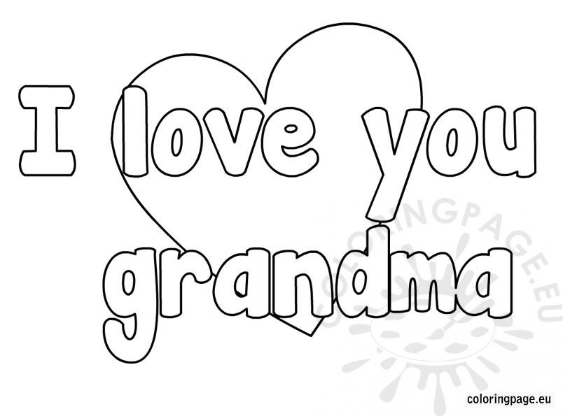 I Love You Coloring Pages Pdf : I love you grandma coloring page