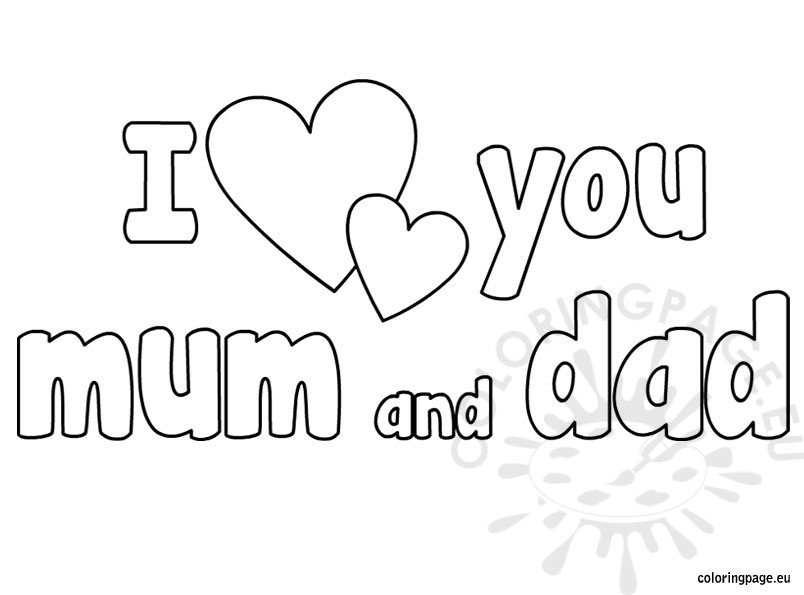 I Love You Mum And Dad Coloring Coloring Page
