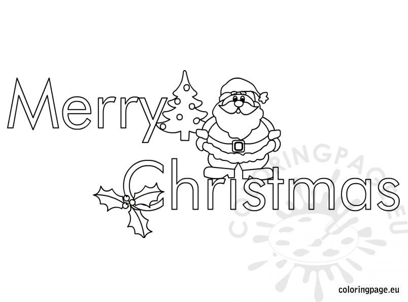 Merry Christmas Coloring Page Merry Chirstmas Coloring Page
