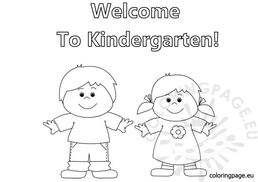Welcome To Kindergarten Coloring Coloring Page For Kindergarten