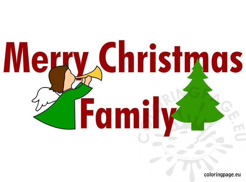 Merry Christmas Family.Merry Christmas Family Coloring Page