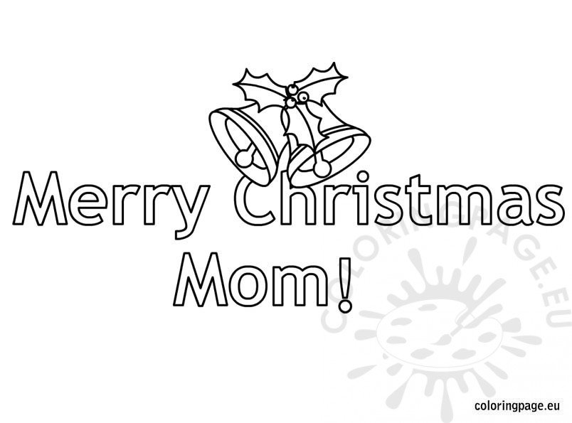 Merry Christmas Mom | Coloring Page