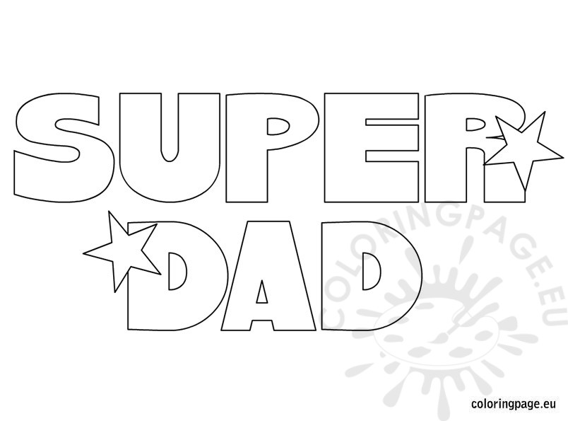 Super Dad Coloring Page Coloring Page