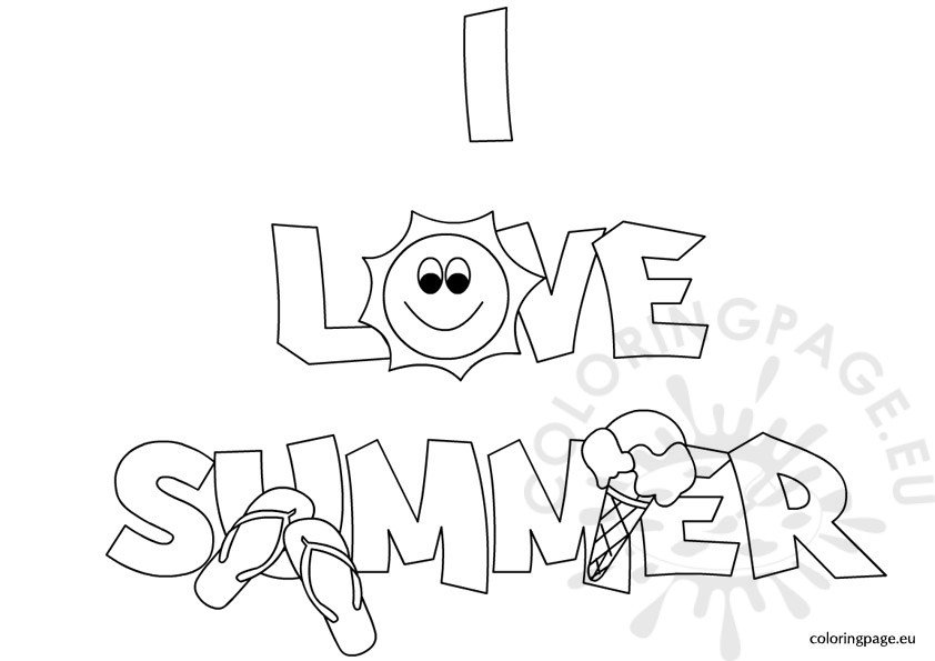 I Love Summer Coloring Page Coloring Page