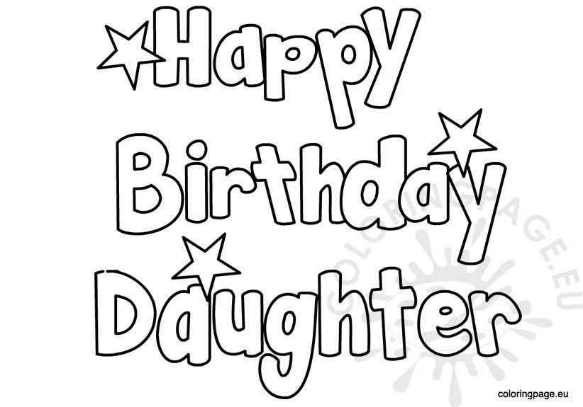 Colouring Pages H Y Birthday : Happy birthday daughter coloring page