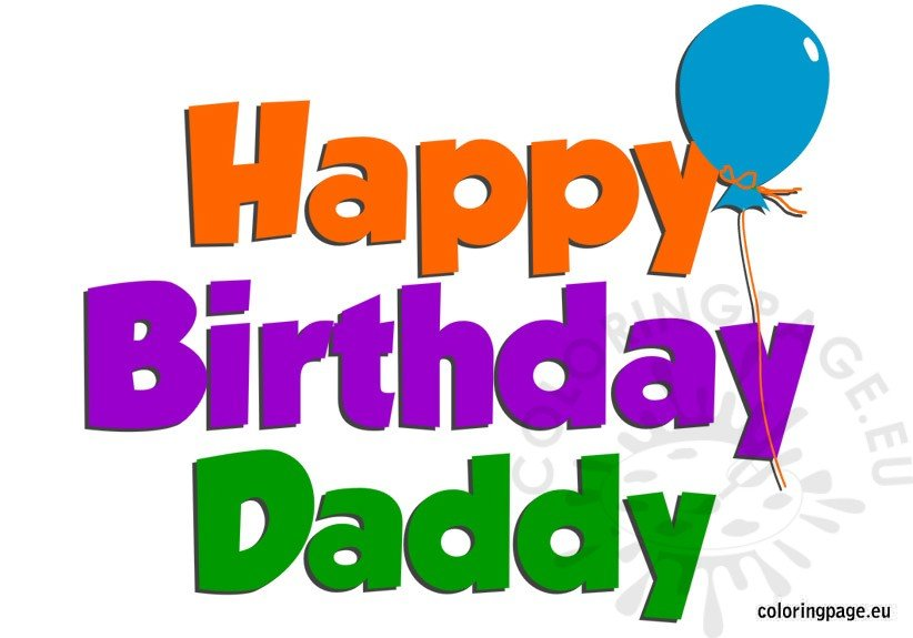 Happy Birthday Daddy clipart - Coloring Page