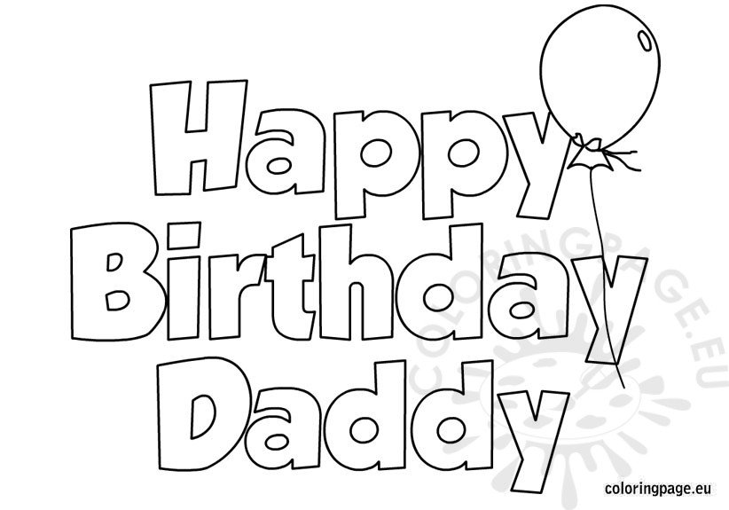 Happy Birthday Daddy Coloring Page