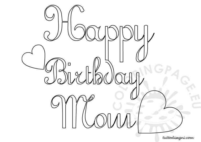 Happy Birthday Mom Coloring Coloring Pages