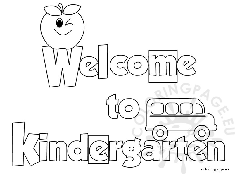 Welcome to Kindergarten coloring sheet | Coloring Page