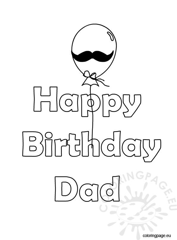 happy birthday coloring pages for dad - happy birthday dad balloon coloring page