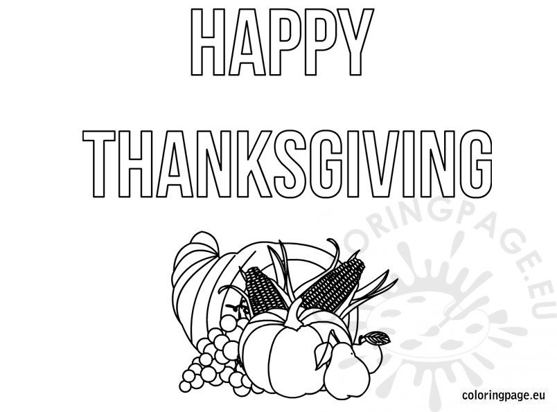 happy thanksgiving coloring pages - free printable happy thanksgiving coloring page