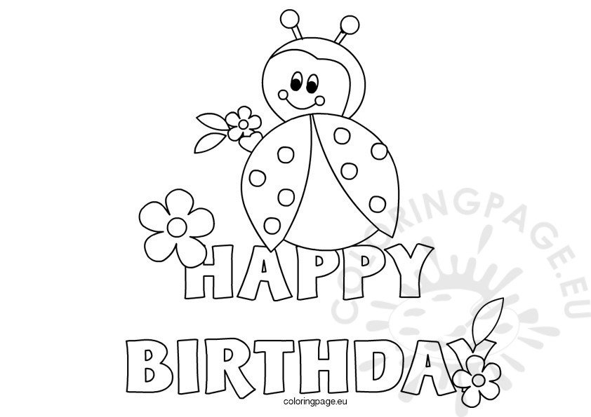 Ladybug Happy Birthday coloring sheet - Coloring Page