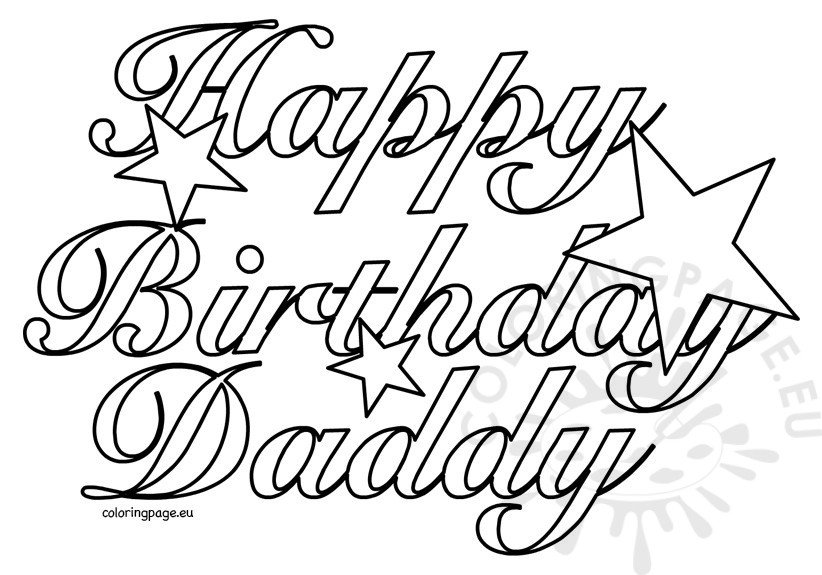 Happy Birthday Daddy 2 Coloring Page