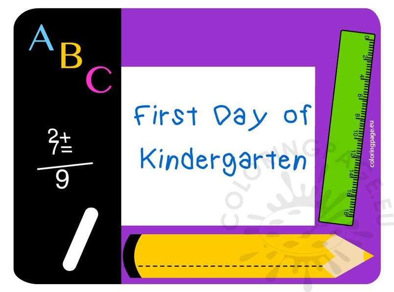 Printable First Day of Kindergarten Sign