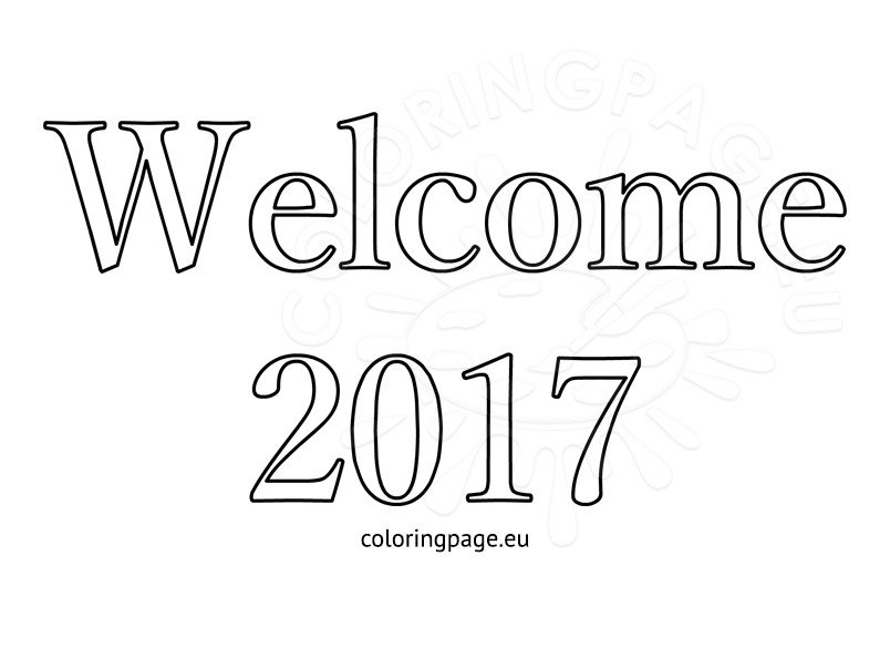 Welcome 2017 Black and White Sheet