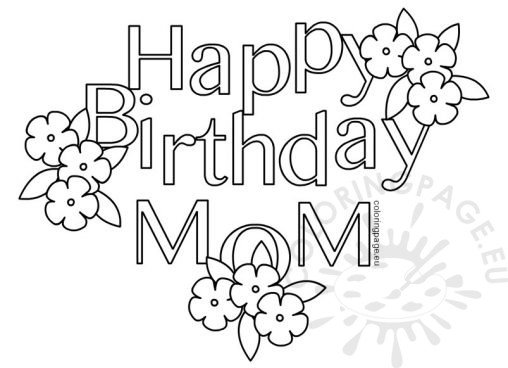Birthday coloring page for Happy birthday mommy coloring pages