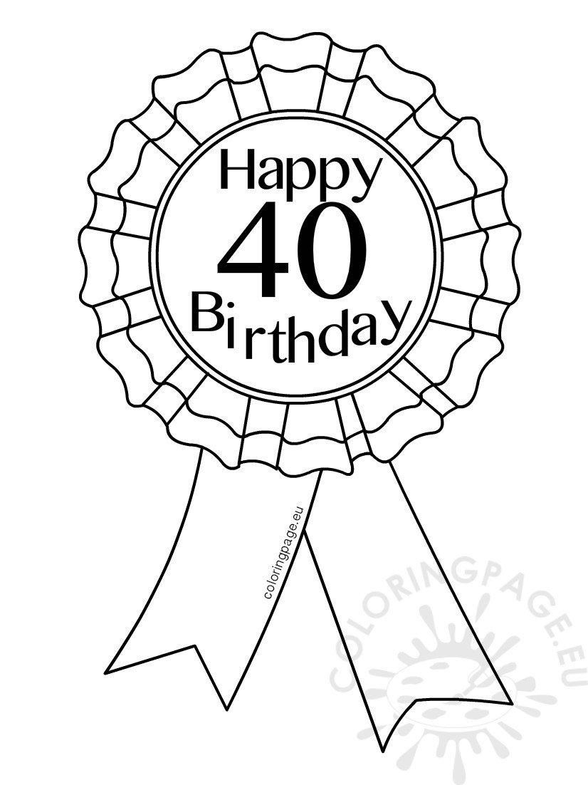 Printable Award Ribbon 40 Birthday - Coloring Page