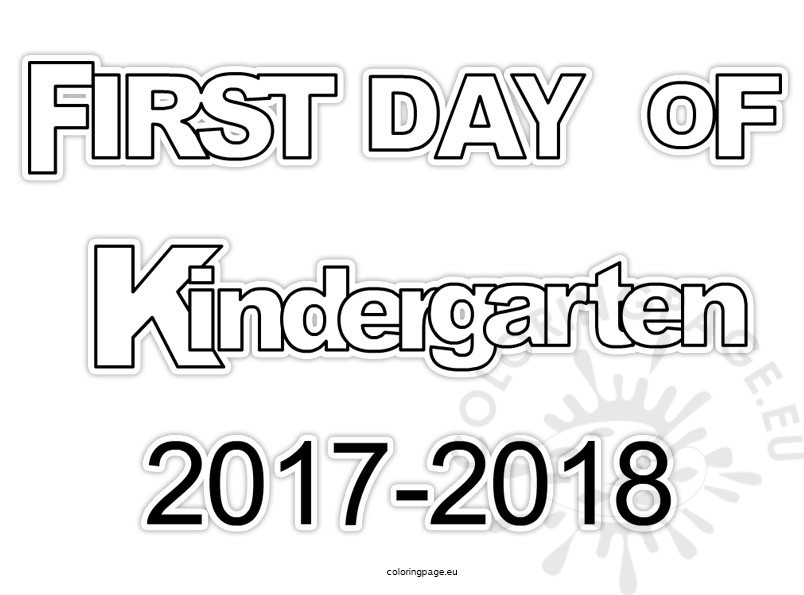 First day kindergarten 2017- 2018