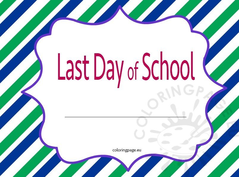 Printable last day school sign of Kindergarten