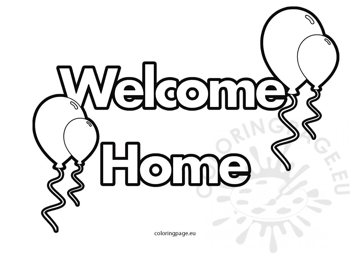 Welcome Home text with balloons