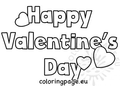 Happy Valentines Day Coloring Sheets Coloring Page