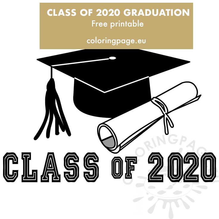 Class of 2020 Graduation printable - Coloring Page